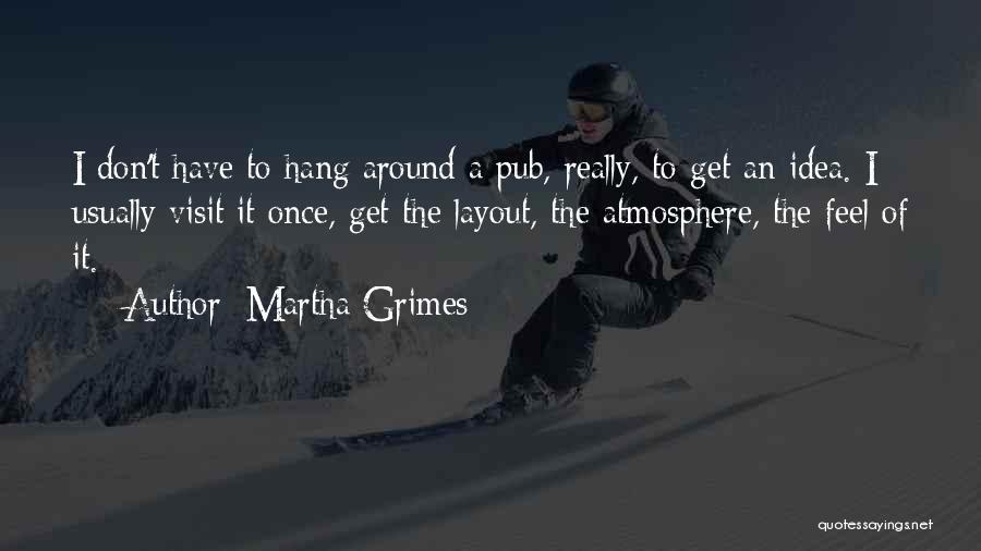 Martha Grimes Quotes 281458
