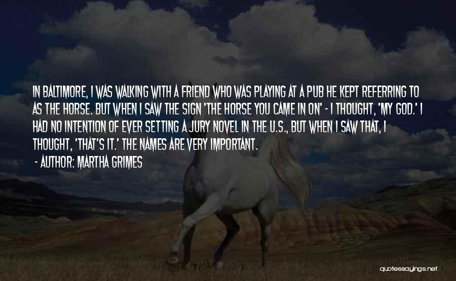 Martha Grimes Quotes 526296