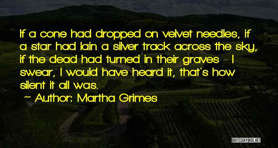 Martha Grimes Quotes 790957