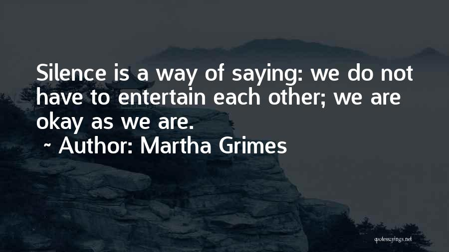 Martha Grimes Quotes 843898