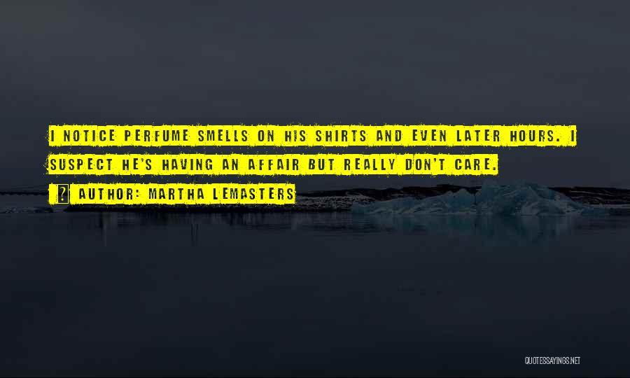 Martha Lemasters Quotes 1323970