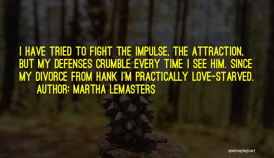 Martha Lemasters Quotes 343248