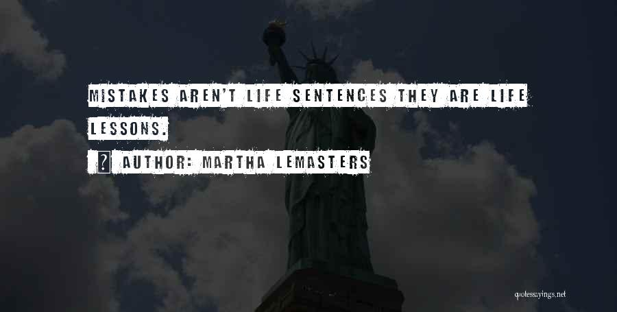 Martha Lemasters Quotes 873689