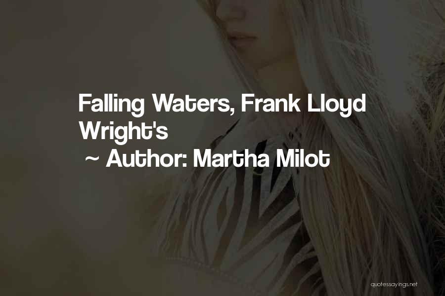 Martha Milot Quotes 933202