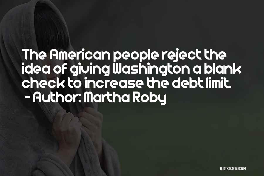 Martha Roby Quotes 1494639