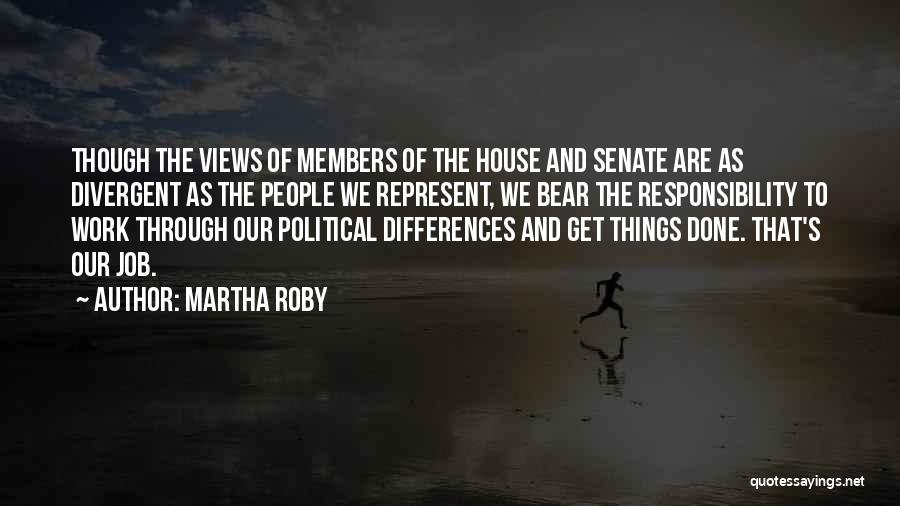 Martha Roby Quotes 961373