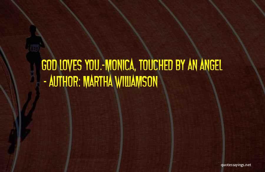 Martha Williamson Quotes 579396