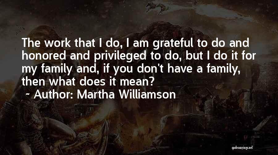 Martha Williamson Quotes 958463