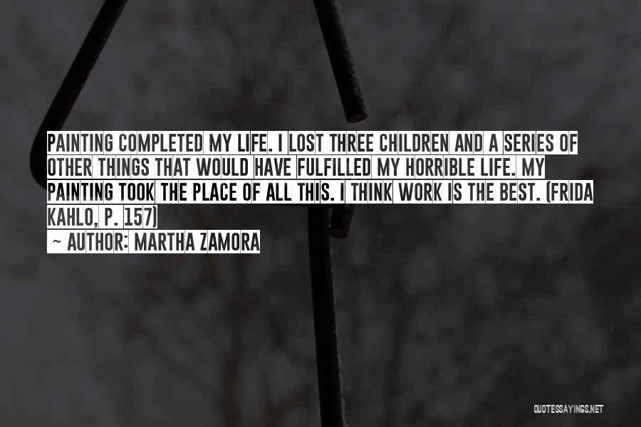 Martha Zamora Quotes 1848577