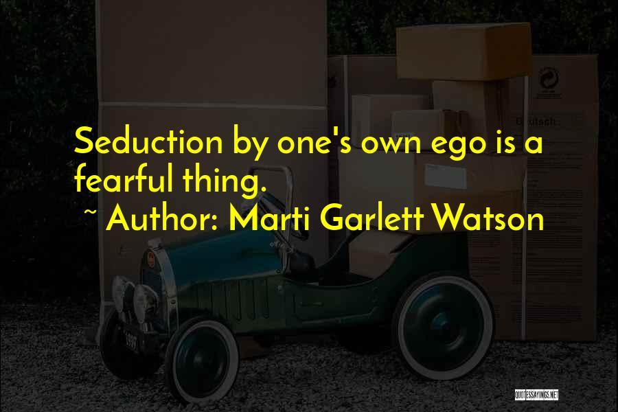 Marti Garlett Watson Quotes 1078427