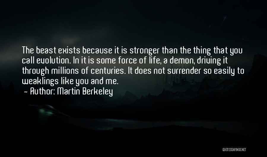 Martin Berkeley Quotes 775930