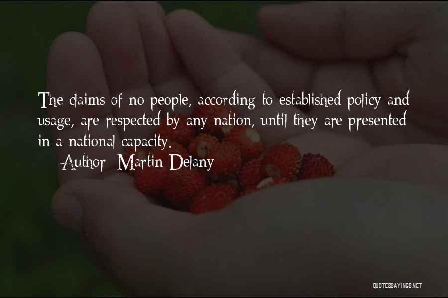 Martin Delany Quotes 2078226
