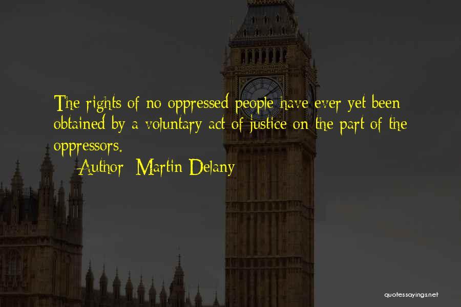 Martin Delany Quotes 467801