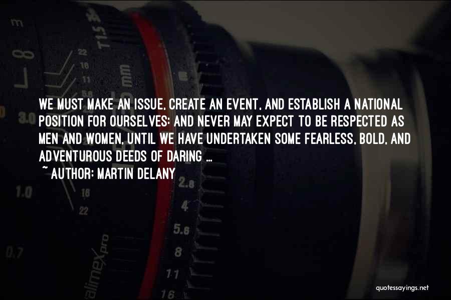 Martin Delany Quotes 654266