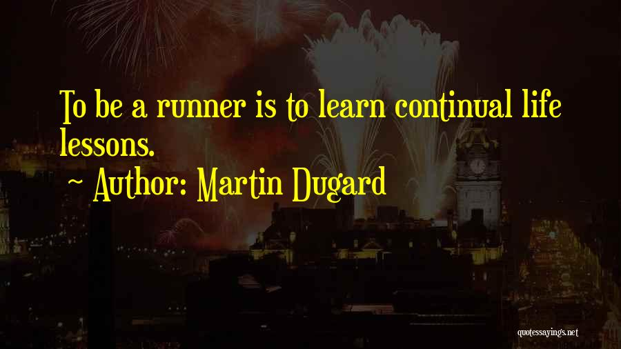 Martin Dugard Quotes 1102883