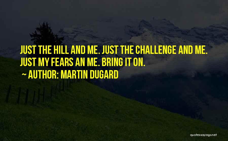 Martin Dugard Quotes 1567471