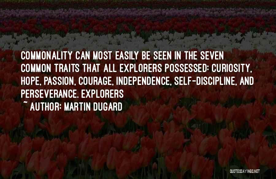 Martin Dugard Quotes 537698