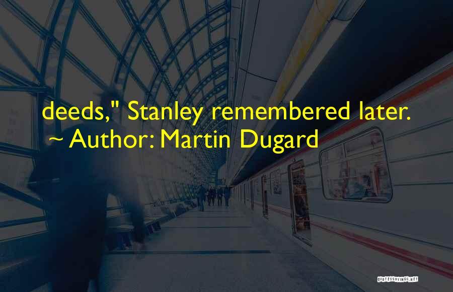 Martin Dugard Quotes 702225