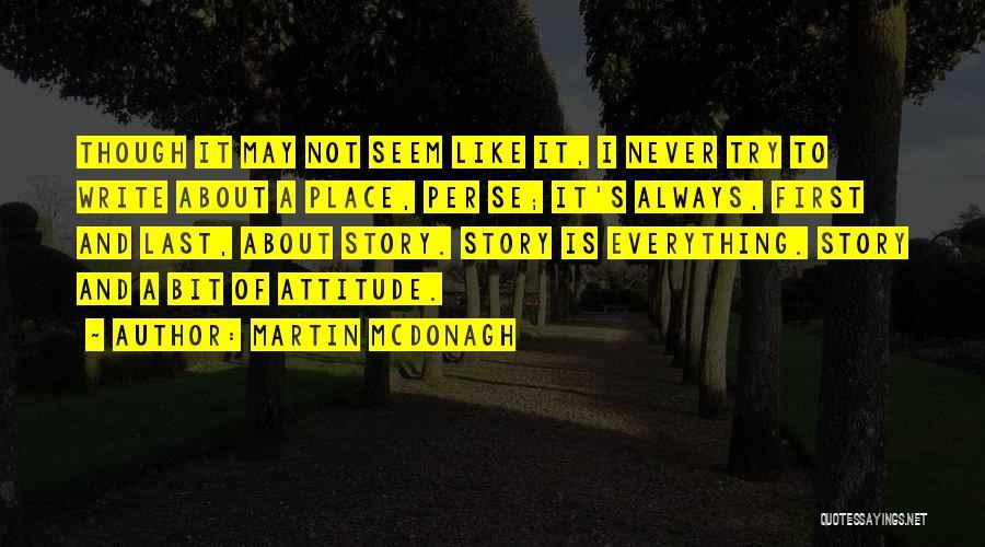 Martin McDonagh Quotes 1117190
