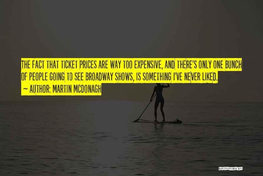 Martin McDonagh Quotes 1124356