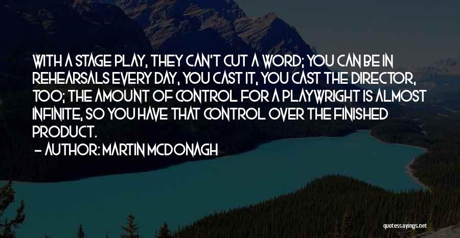 Martin McDonagh Quotes 1292473