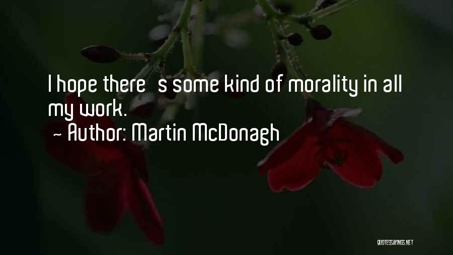 Martin McDonagh Quotes 1295535