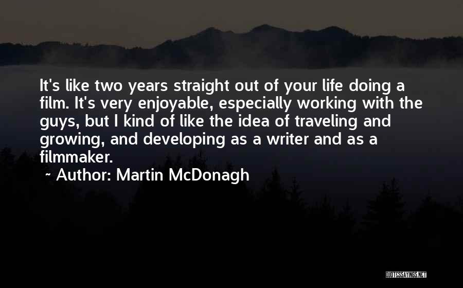 Martin McDonagh Quotes 1377371