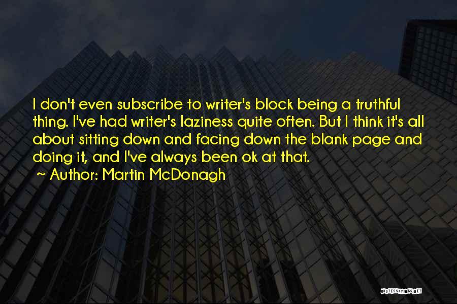 Martin McDonagh Quotes 1461330