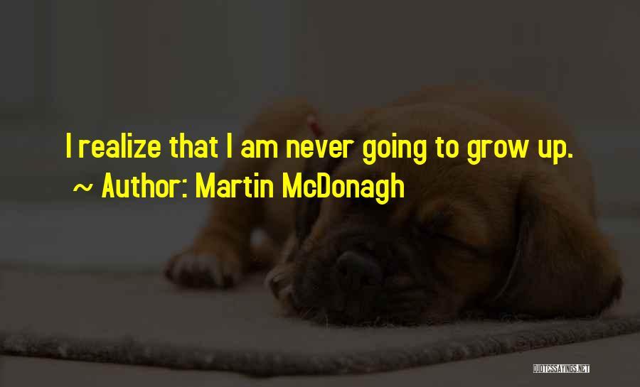 Martin McDonagh Quotes 1621218