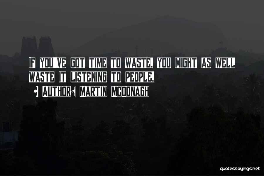 Martin McDonagh Quotes 1636661