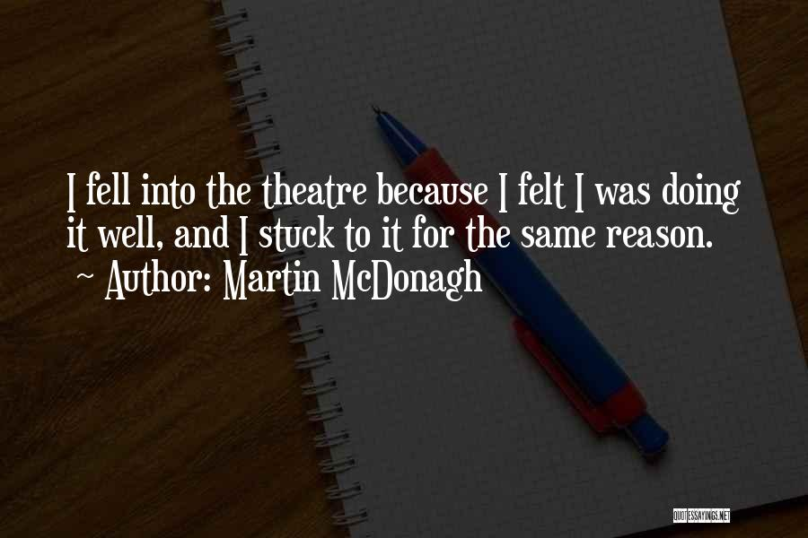 Martin McDonagh Quotes 1754721
