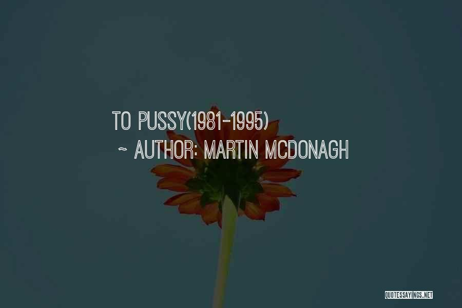 Martin McDonagh Quotes 1799527