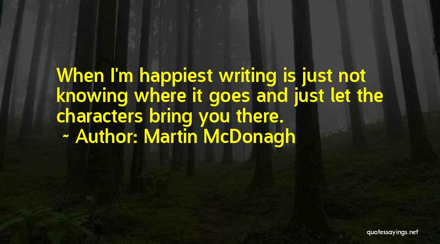 Martin McDonagh Quotes 1877850