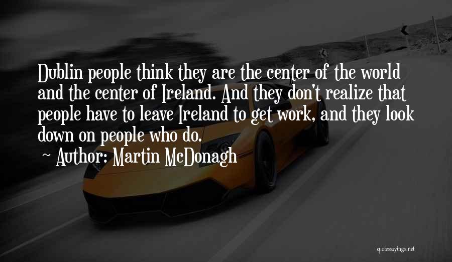 Martin McDonagh Quotes 352585