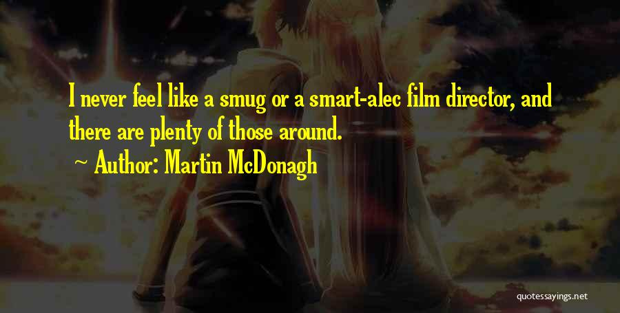 Martin McDonagh Quotes 441688