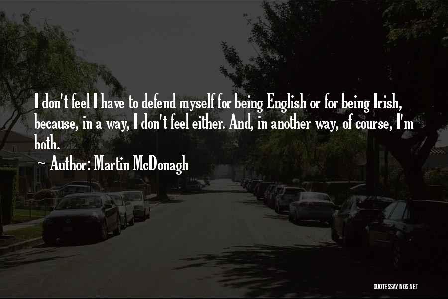 Martin McDonagh Quotes 533765