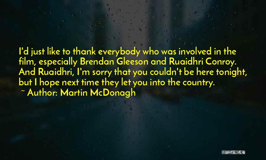 Martin McDonagh Quotes 571214