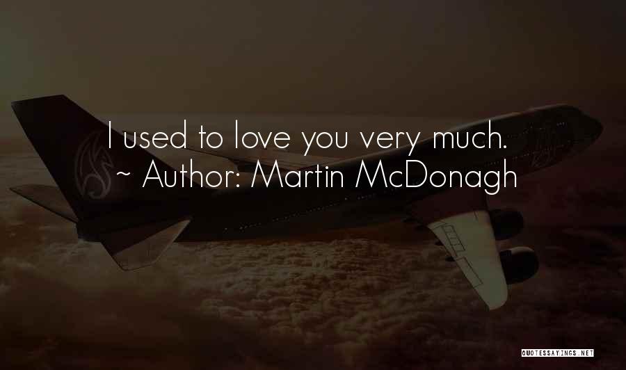 Martin McDonagh Quotes 617767