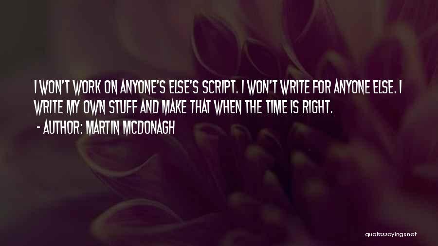 Martin McDonagh Quotes 706357