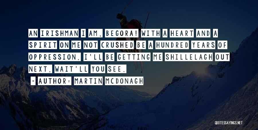Martin McDonagh Quotes 908685