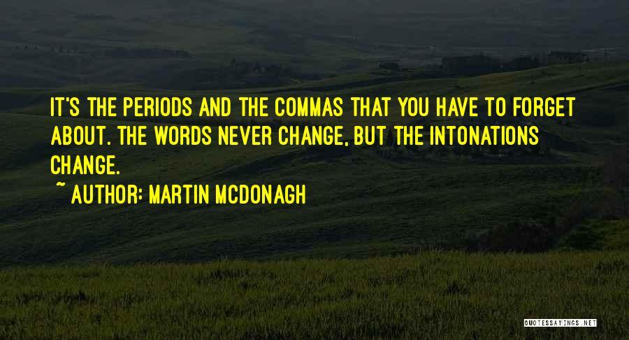 Martin McDonagh Quotes 910908
