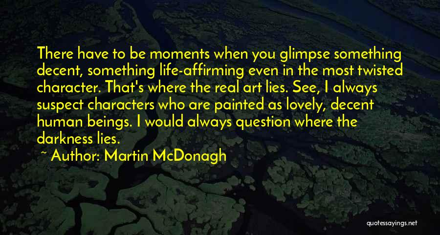 Martin McDonagh Quotes 963056