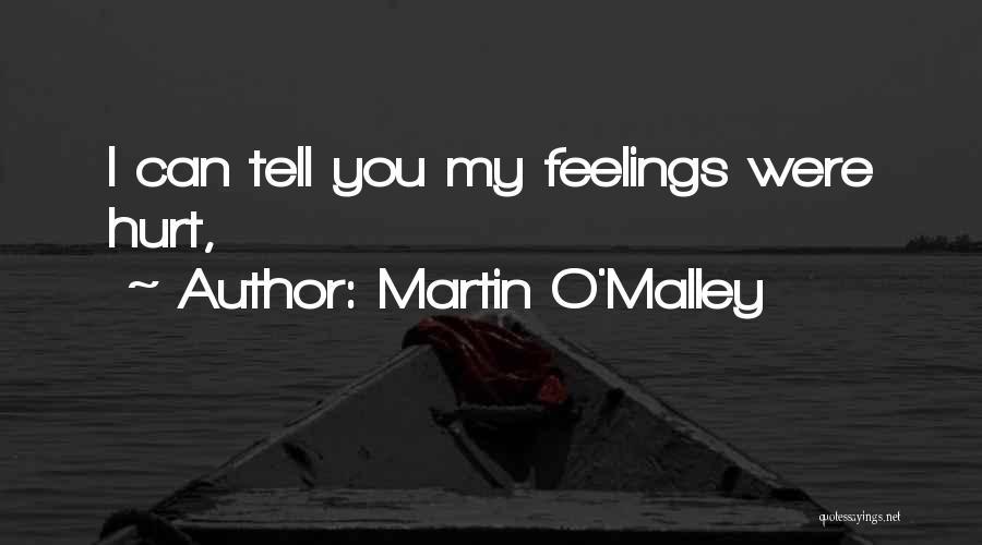 Martin O'Malley Quotes 1033286