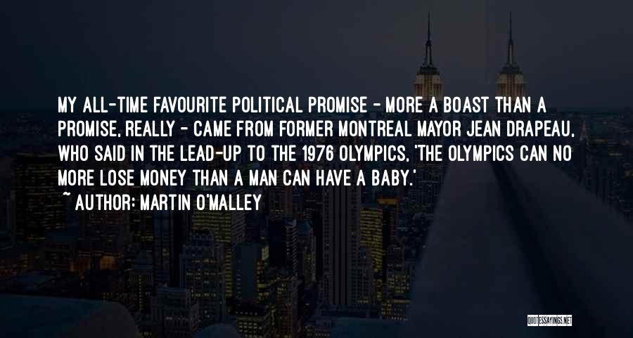 Martin O'Malley Quotes 1055900