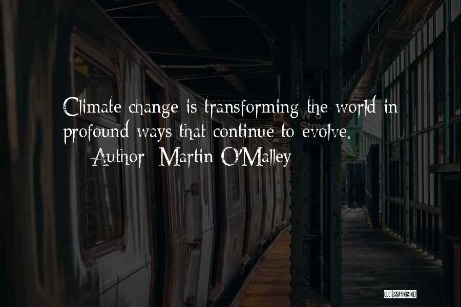 Martin O'Malley Quotes 1131924