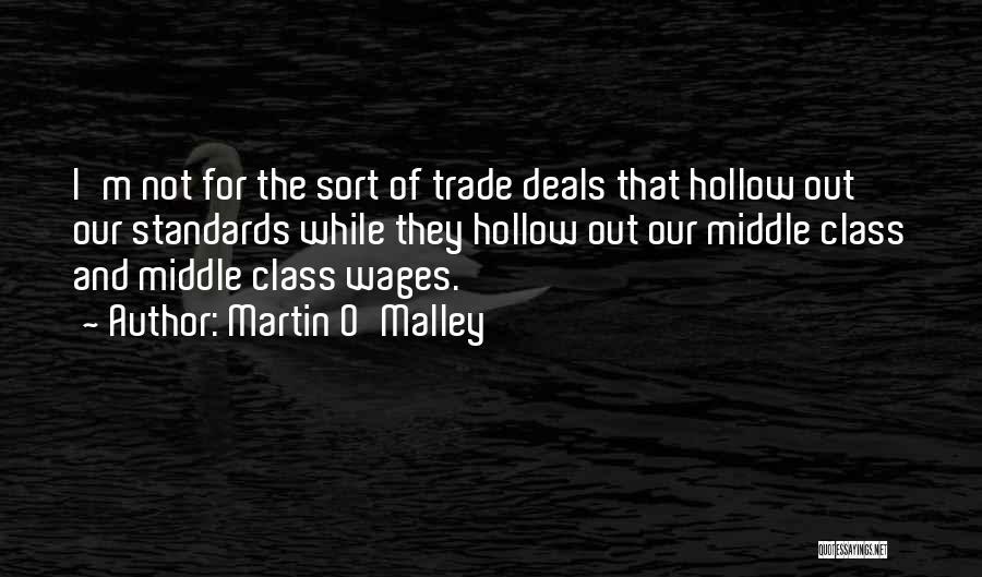 Martin O'Malley Quotes 1163740