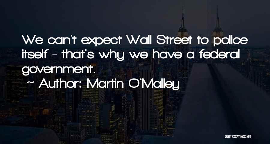 Martin O'Malley Quotes 1179882