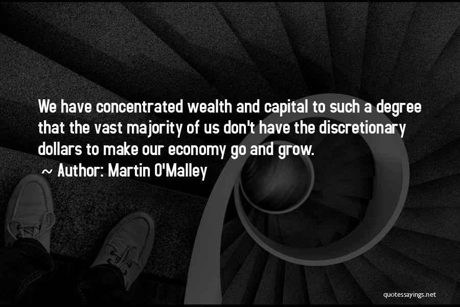 Martin O'Malley Quotes 1396930