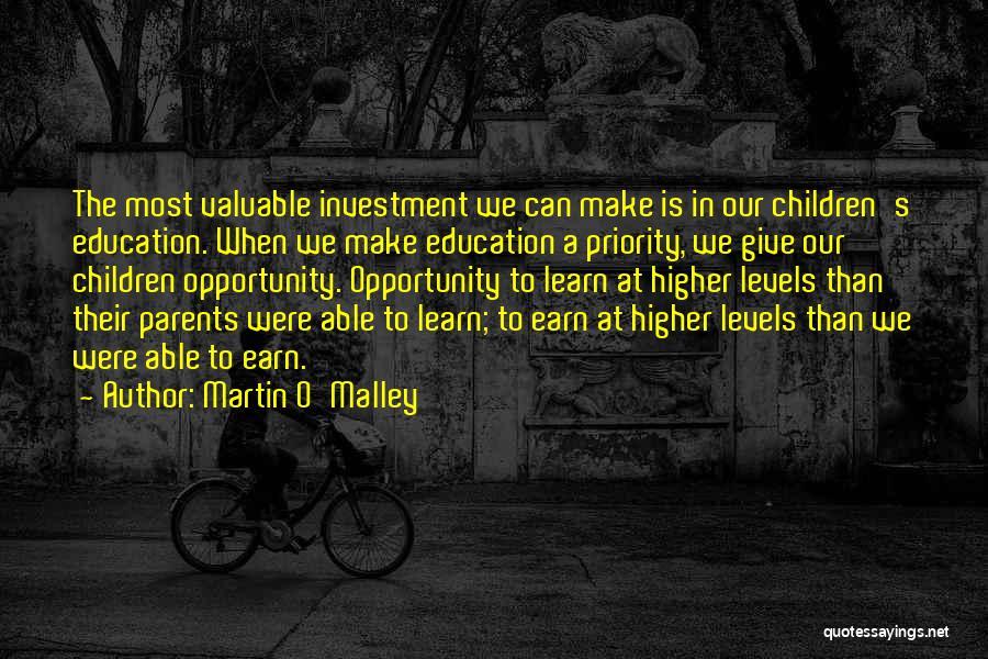 Martin O'Malley Quotes 1418319