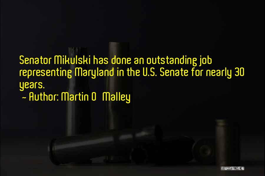 Martin O'Malley Quotes 1434231